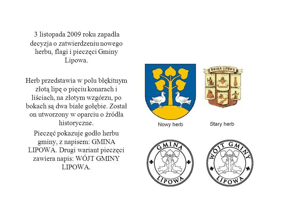 3 listopada 2009 roku zapadła decyzja o zatwierdzeniu nowego herbu, flagi i pieczęci Gminy Lipowa. Herb przedstawia w polu błękitnym złotą lipę o pięc