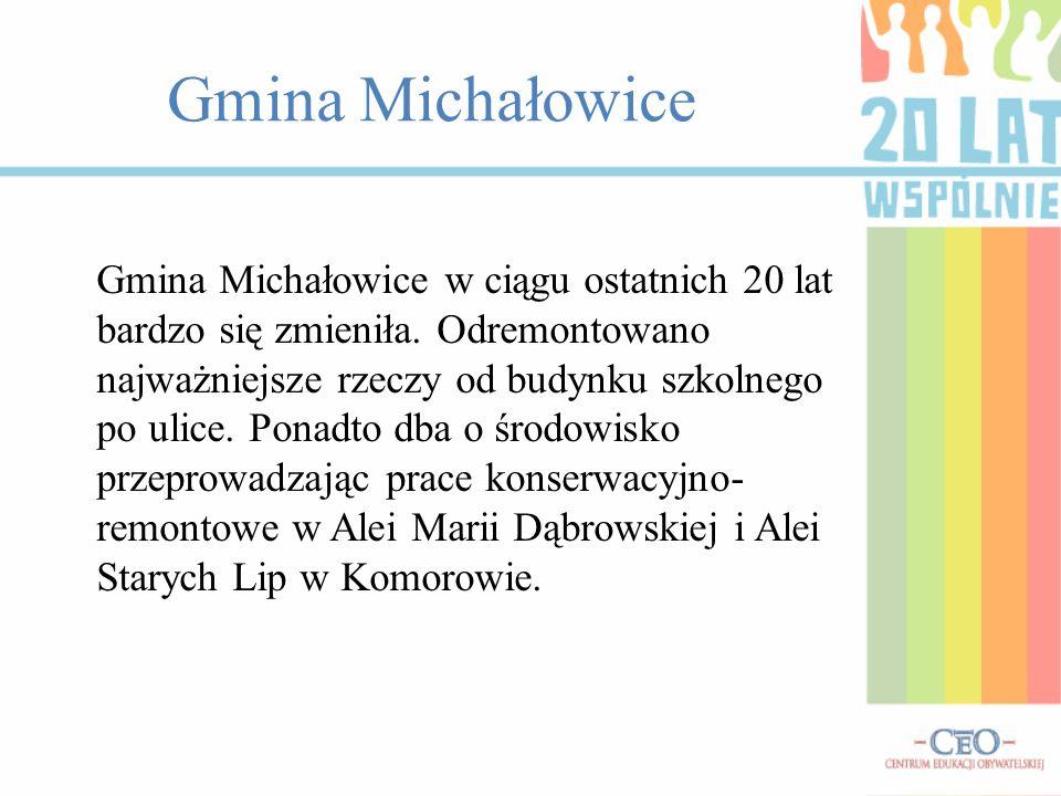 Gmina Michałowice Gmina Michałowice w ciągu ostatnich 20 lat bardzo się zmieniła.