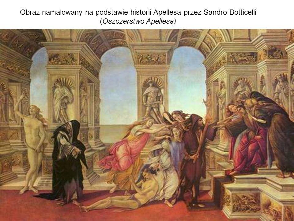 Obraz namalowany na podstawie historii Apellesa przez Sandro Botticelli (Oszczerstwo Apellesa)