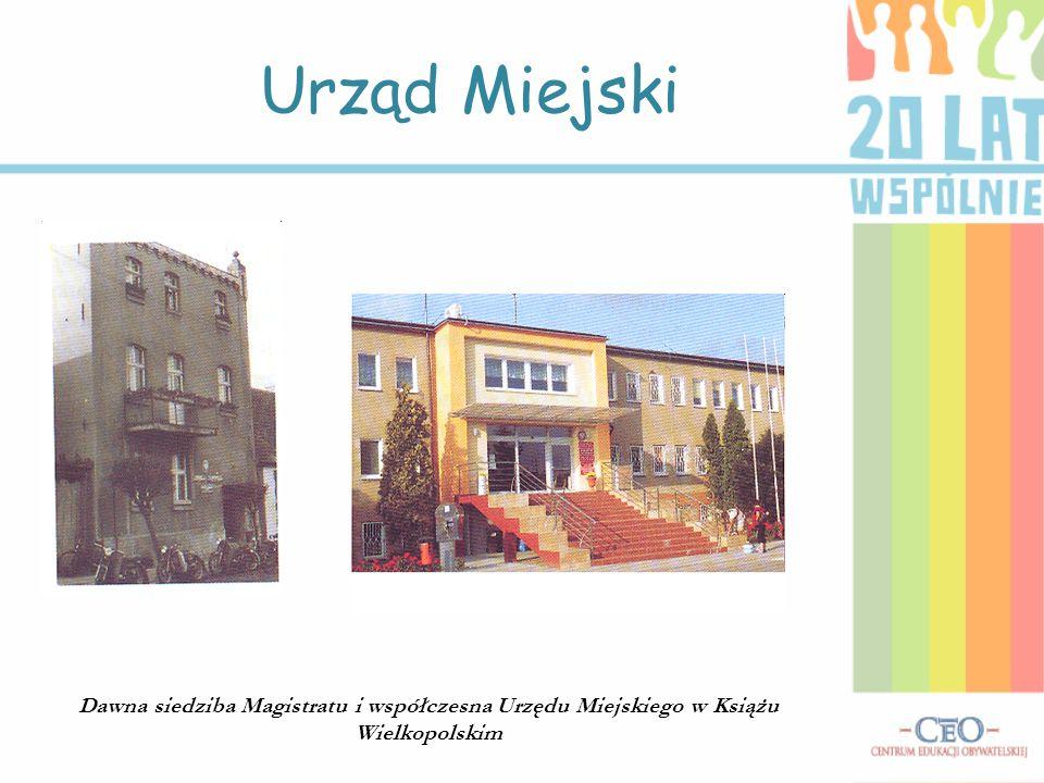 Urząd Miejski Dawna siedziba Magistratu i współczesna Urzędu Miejskiego w Książu Wielkopolskim