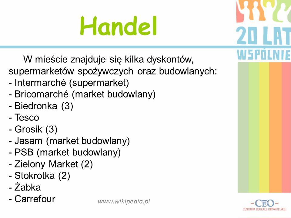 www.wikipedia.pl Handel W mieście znajduje się kilka dyskontów, supermarketów spożywczych oraz budowlanych: - Intermarché (supermarket) - Bricomarché