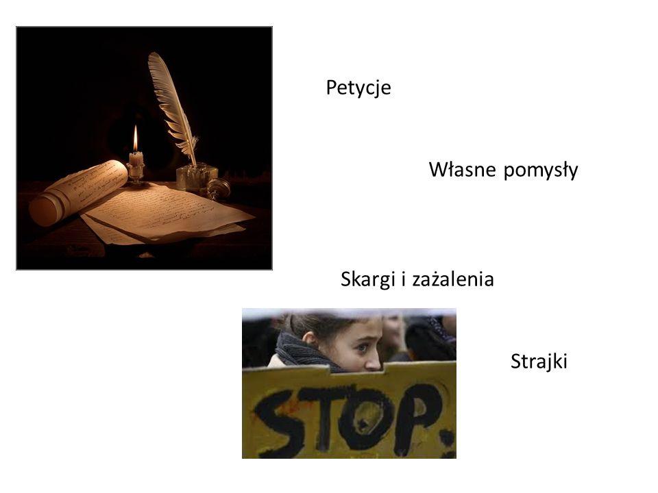 Petycje Własne pomysły Skargi i zażalenia Strajki