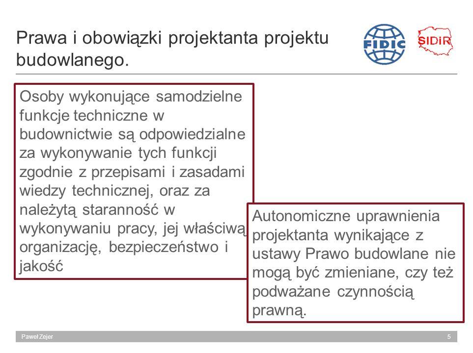 6Paweł Zejer Warunki Kontraktowe FIDIC w procedurze projektuj i buduj Zmiany w Kontraktach.- Kl.