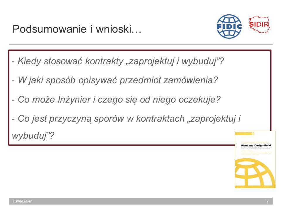7Paweł Zejer Podsumowanie i wnioski… - Kiedy stosować kontrakty zaprojektuj i wybuduj.