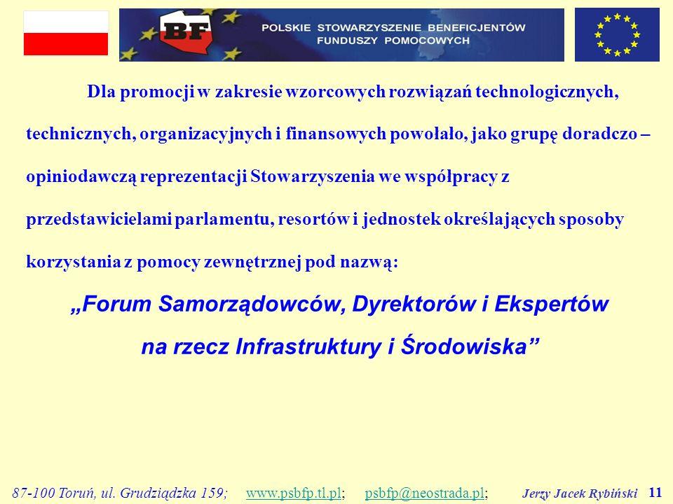 Jerzy Jacek Rybiński 11 87-100 Toruń, ul. Grudziądzka 159; www.psbfp.tl.pl; psbfp@neostrada.pl;www.psbfp.tl.plpsbfp@neostrada.pl Dla promocji w zakres