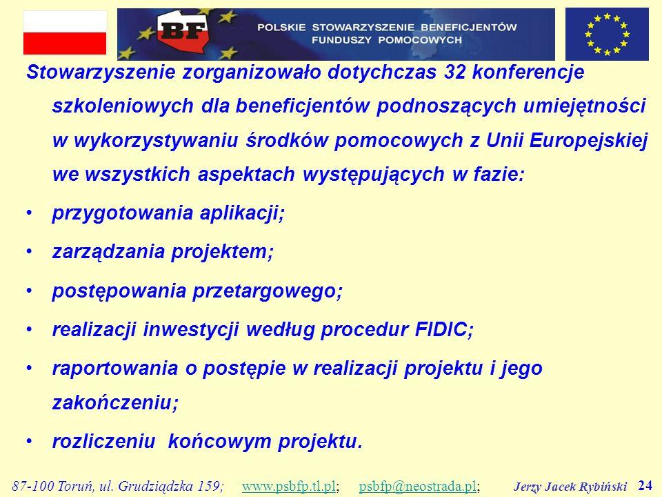 Jerzy Jacek Rybiński 24 87-100 Toruń, ul. Grudziądzka 159; www.psbfp.tl.pl; psbfp@neostrada.pl;www.psbfp.tl.plpsbfp@neostrada.pl Stowarzyszenie zorgan