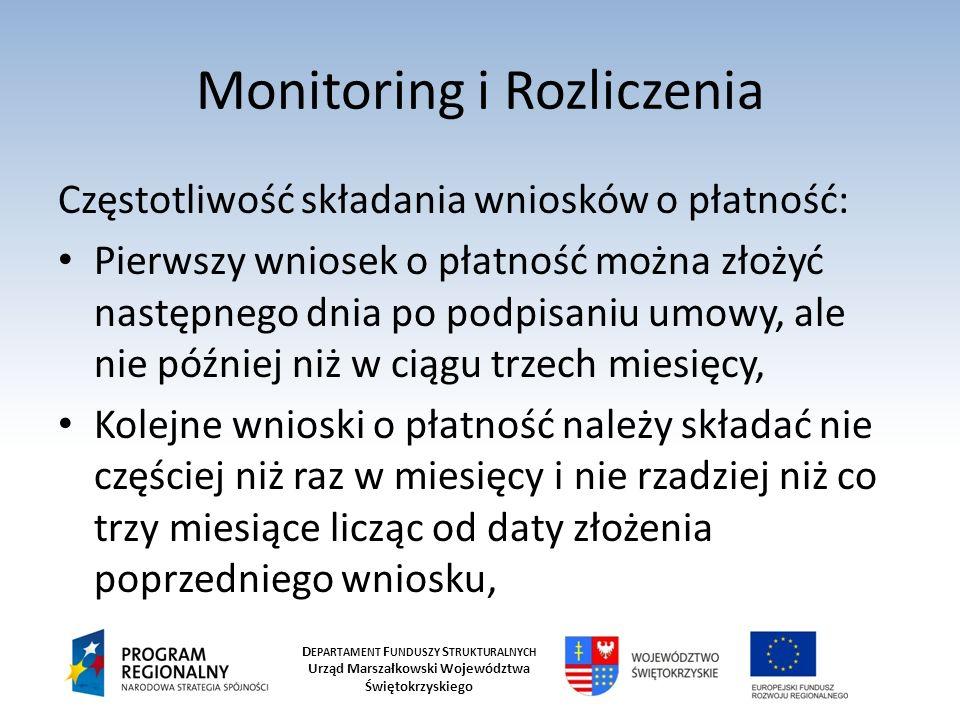 D EPARTAMENT F UNDUSZY S TRUKTURALNYCH Urząd Marszałkowski Województwa Świętokrzyskiego Monitoring i Rozliczenia Wniosek o płatność końcową należy złożyć nie później, niż 25 dni od daty finansowego zakończenia realizacji projektu, Przez okres trwałości projektu (3 lata) w każdą rocznicę daty finansowego zakończenia realizacji projektu należy składać wniosek o płatność z wypełnioną częścią sprawozdawczą.
