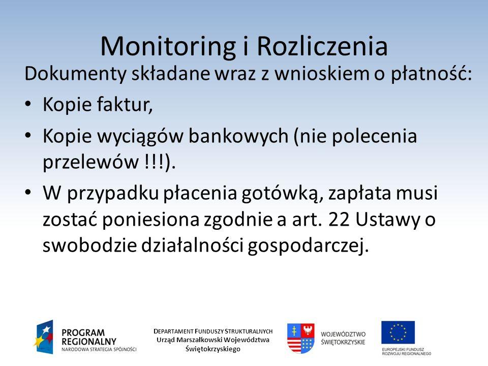 D EPARTAMENT F UNDUSZY S TRUKTURALNYCH Urząd Marszałkowski Województwa Świętokrzyskiego Monitoring i Rozliczenia Dokumenty składane wraz z wnioskiem o