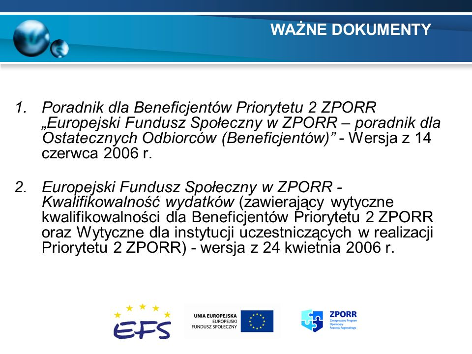 1.Poradnik dla Beneficjentów Priorytetu 2 ZPORR Europejski Fundusz Społeczny w ZPORR – poradnik dla Ostatecznych Odbiorców (Beneficjentów) - Wersja z