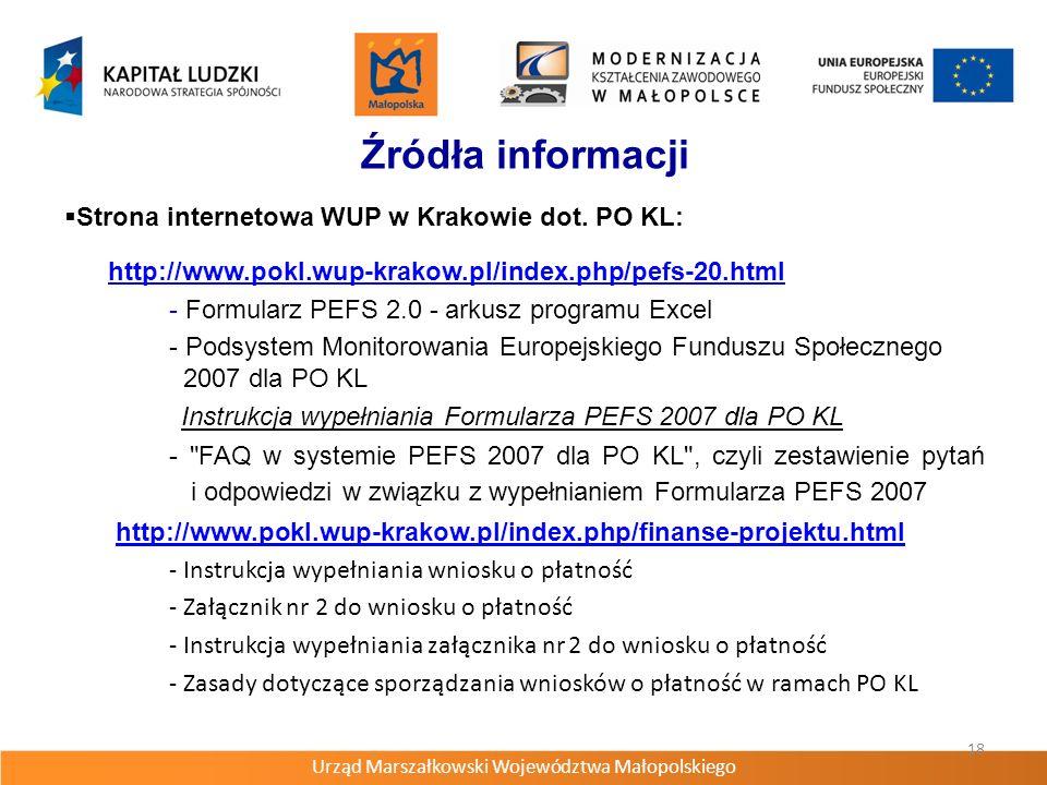 Urząd Marszałkowski Województwa Małopolskiego 18 Źródła informacji Strona internetowa WUP w Krakowie dot.