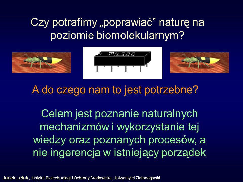 Czy potrafimy poprawiać naturę na poziomie biomolekularnym.