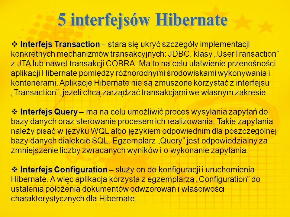 Interfejs Transaction Interfejs Transaction – stara się ukryć szczegóły implementacji konkretnych mechanizmów transakcyjnych: JDBC, klasy UserTransact
