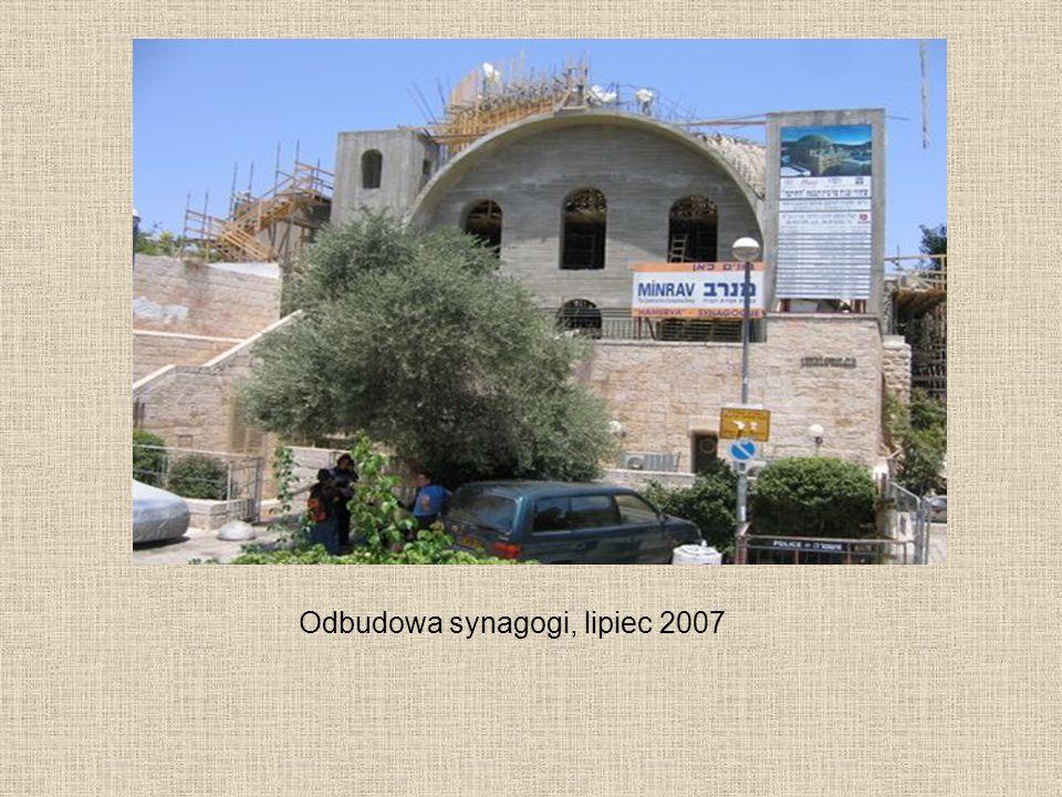 Odbudowa synagogi, lipiec 2007
