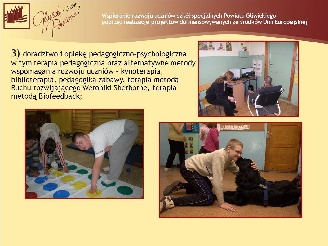 3) doradztwo i opiekę pedagogiczno–psychologiczna w tym terapia pedagogiczna oraz alternatywne metody wspomagania rozwoju uczniów – kynoterapia, bibli