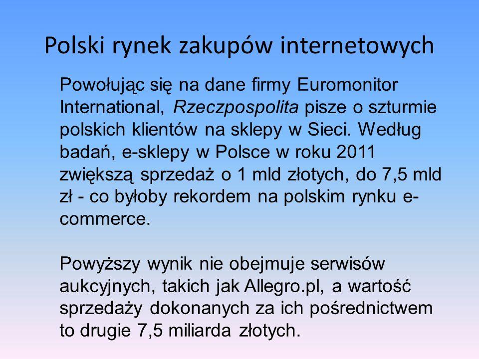 Polski rynek zakupów internetowych Najnowsze wyniki badań pokazują, że rynek zakupów internetowych w Polsce jest wart nawet 17,63 mld złotych.