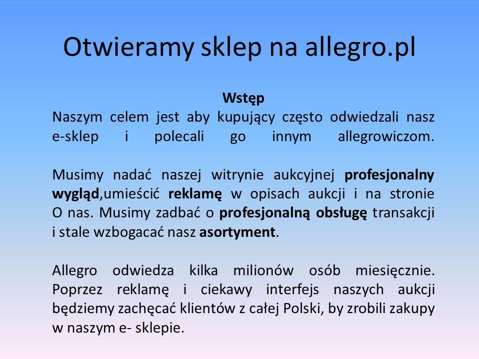 Otwieramy sklep na allegro.pl Sklep Allegro.