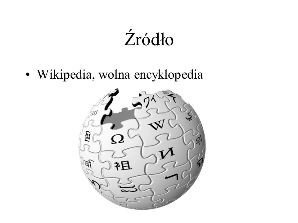 Źródło Wikipedia, wolna encyklopedia