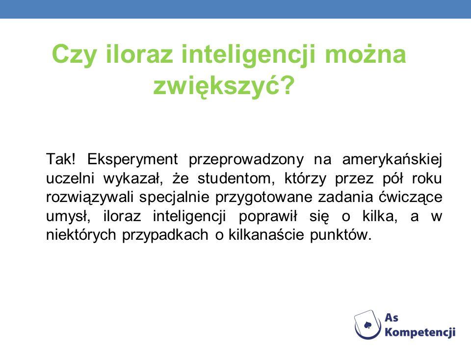 Czy iloraz inteligencji można zwiększyć? Tak! Eksperyment przeprowadzony na amerykańskiej uczelni wykazał, że studentom, którzy przez pół roku rozwiąz