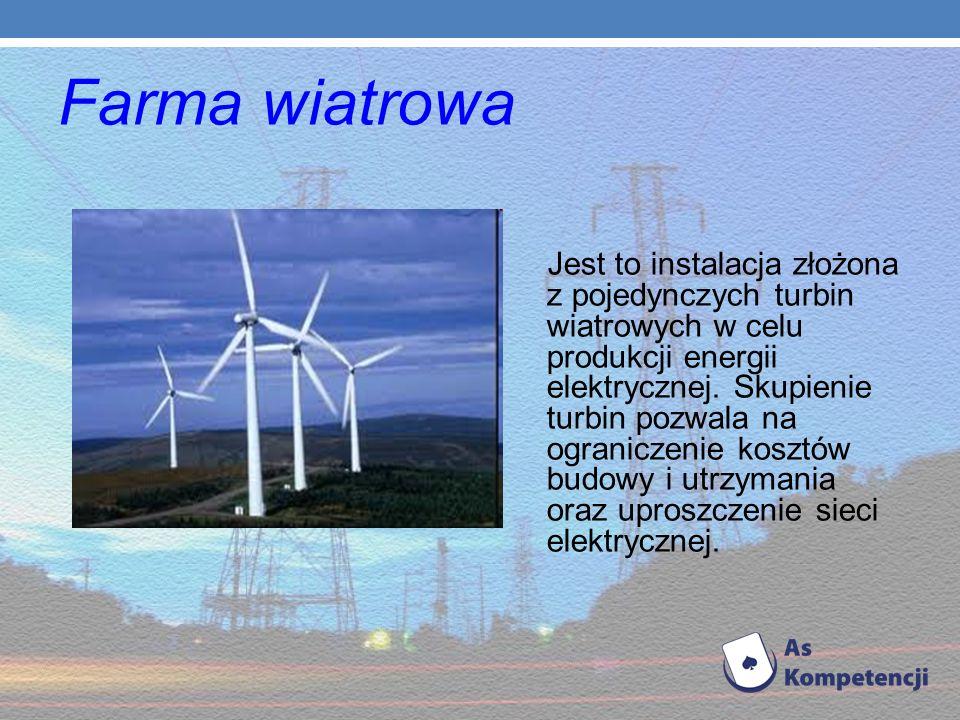 Elektrownia wiatrowa Elektrownia wytwarzająca energię elektryczną z energii wiatru za pomocą silników wiatrowych sprzężonych z generatorem elektryczny