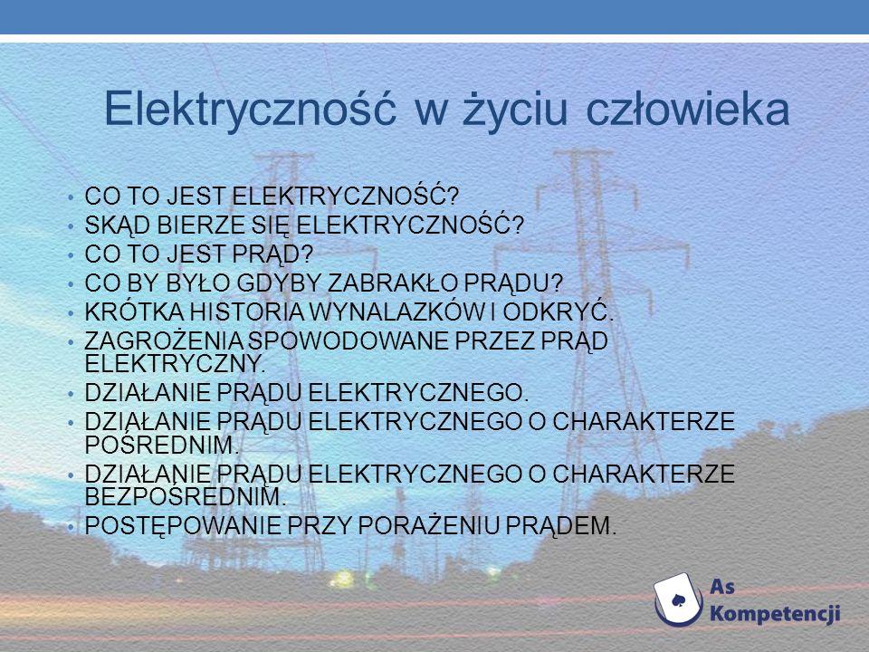 Działanie prądu elektrycznego Działanie prądu elektrycznego może mieć charakter pośredni lub bezpośredni.