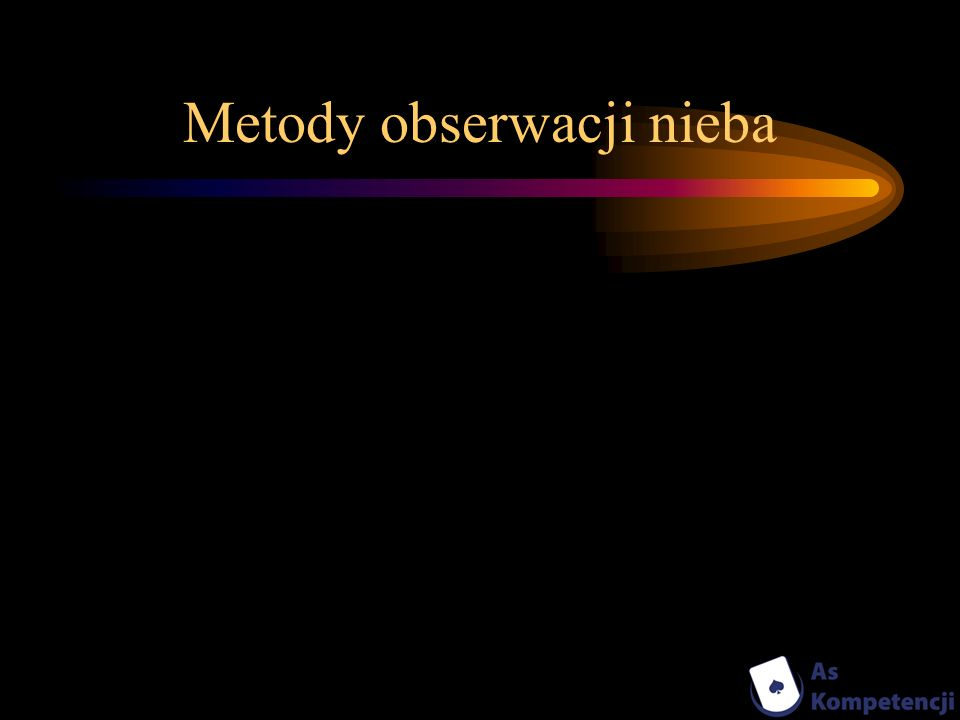 Metody obserwacji nieba