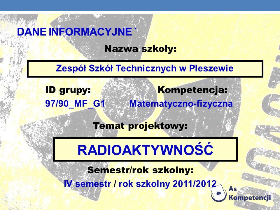 Źródła wiedzy http://czarnobyl.cba.pl/fakty_i_mity/ http://rakteam.wordpress.com/page/3/ http:// thestoneguru.com http://library.thinkquest.org/28383/nowe_teksty/html/2_27.html http://elektrownia-jadrowa.pl/Zastosowanie-promieniotworczosci-i-energii- jadrowej.html http://open.agh.edu.pl/mod/resource/view.php?id=491 http:// wikipedia.pl