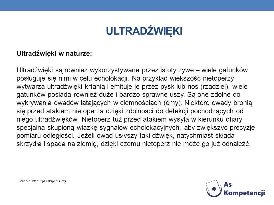 ULTRADŹWIĘKI Metody wytwarzania ultradźwięków: mechaniczne - układy drgające (struny, płytki sprężyste, piszczałki).