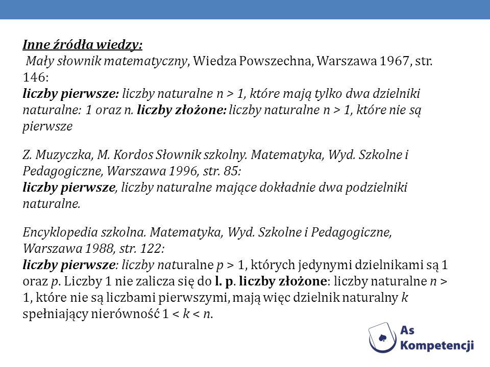 Wreszcie podręczniki akademickie: W.Sierpiński Arytmetyka teoretyczna, PWN, Warszawa 1968 (wyd.