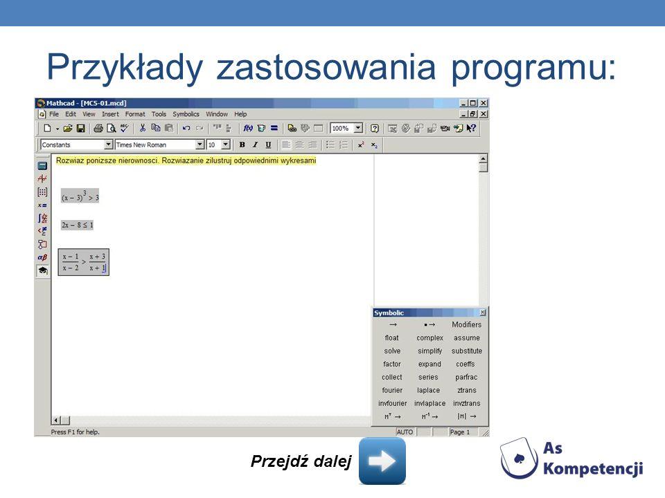 Przykłady zastosowania programu: Przejdź dalej