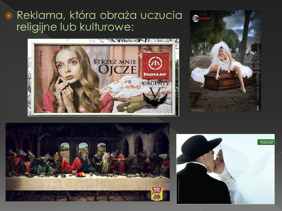 Reklama, która obraża uczucia religijne lub kulturowe: