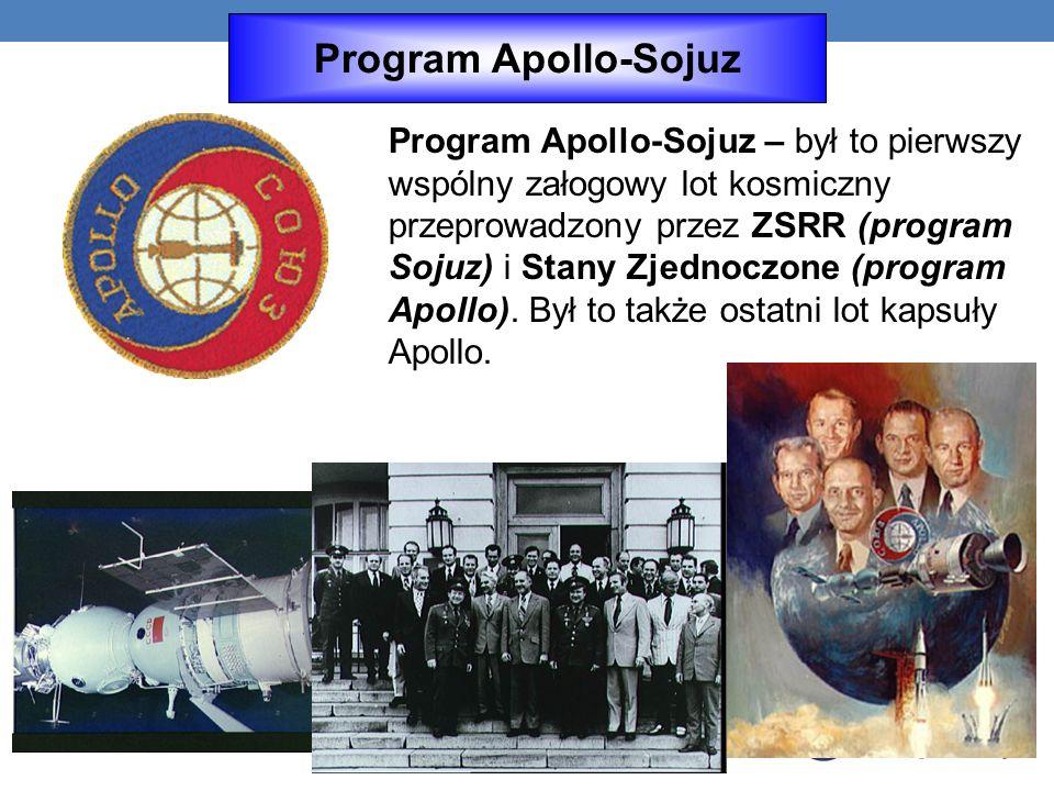 Program Apollo-Sojuz Program Apollo-Sojuz – był to pierwszy wspólny załogowy lot kosmiczny przeprowadzony przez ZSRR (program Sojuz) i Stany Zjednoczone (program Apollo).