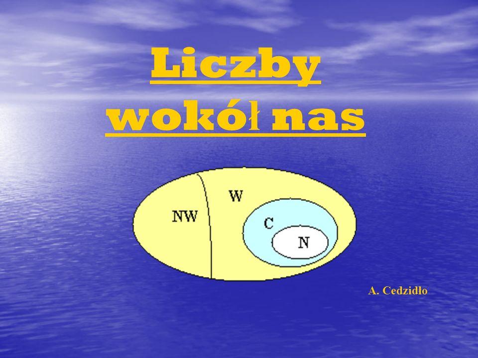 Liczby wokó ł nas A. Cedzidło