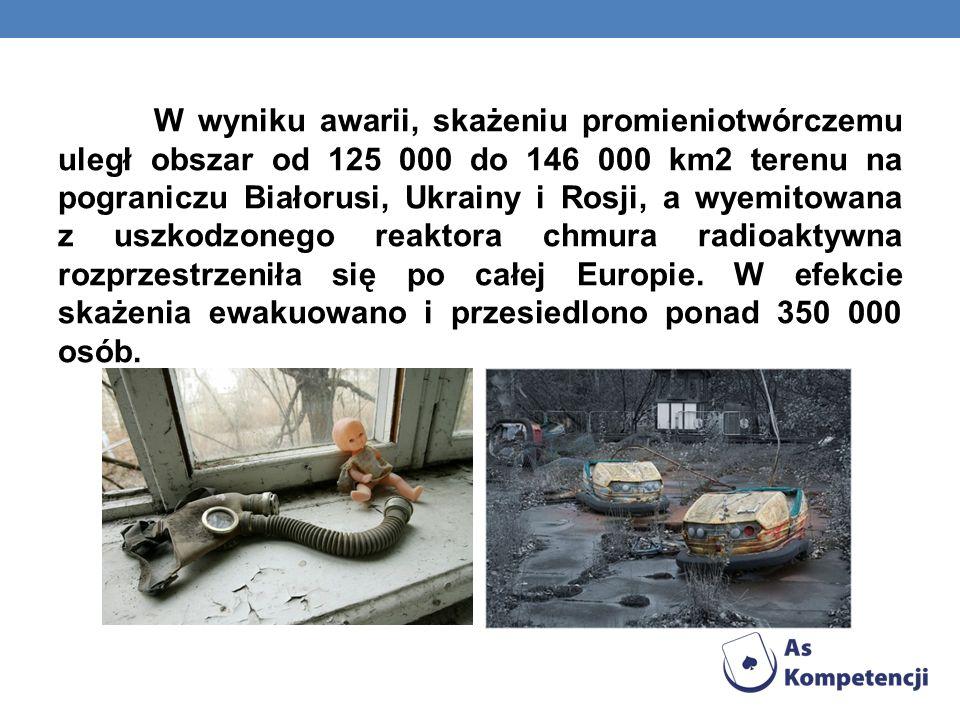 W wyniku awarii, skażeniu promieniotwórczemu uległ obszar od 125 000 do 146 000 km2 terenu na pograniczu Białorusi, Ukrainy i Rosji, a wyemitowana z u