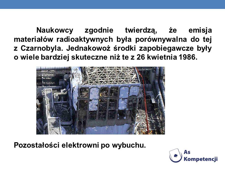 Naukowcy zgodnie twierdzą, że emisja materiałów radioaktywnych była porównywalna do tej z Czarnobyla. Jednakowoż środki zapobiegawcze były o wiele bar