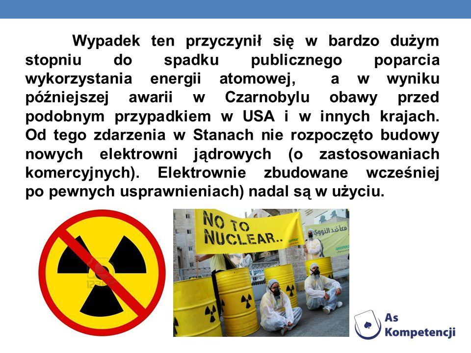 Wypadek ten przyczynił się w bardzo dużym stopniu do spadku publicznego poparcia wykorzystania energii atomowej, a w wyniku późniejszej awarii w Czarn