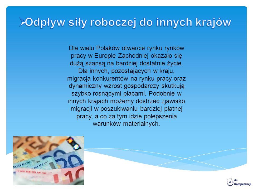 Dla wielu Polaków otwarcie rynku rynków pracy w Europie Zachodniej okazało się dużą szansą na bardziej dostatnie życie.