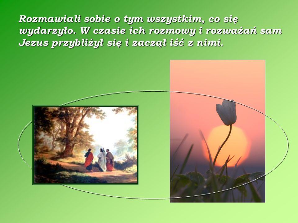 Tego samego dnia dwóch z nich szło do wsi zwanej Emaus, odległej od Jeruzalem sześćdziesiąt stadiów. Łk 24, 13-35