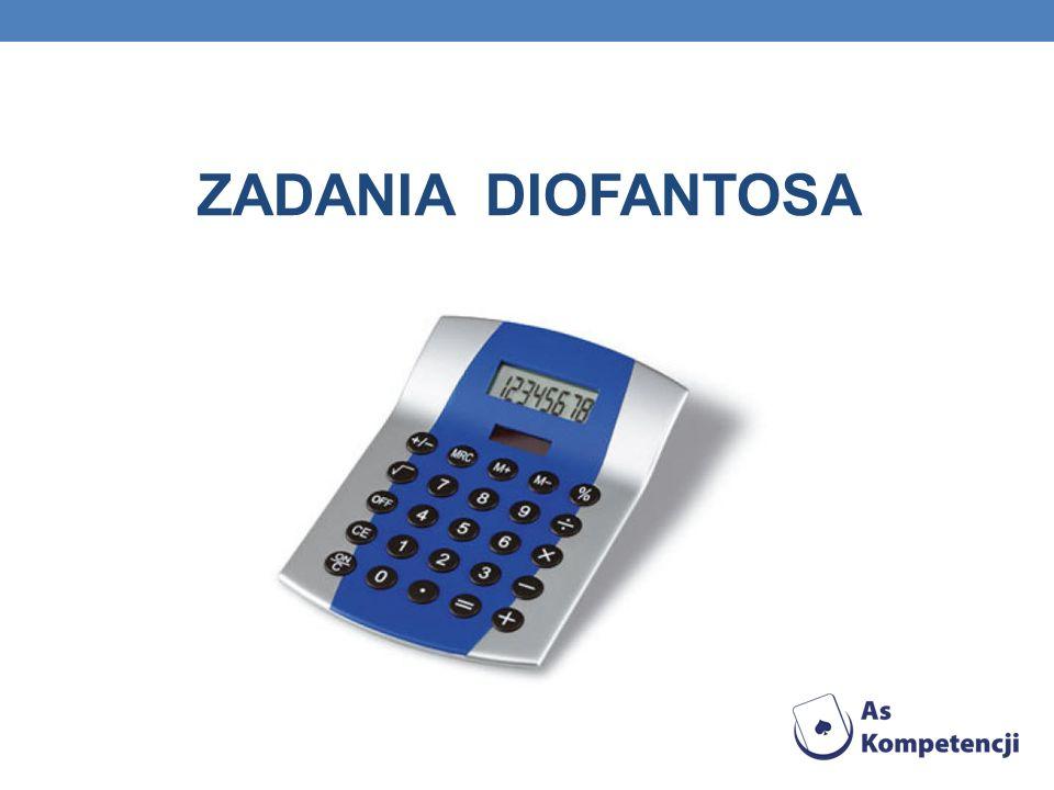 ZADANIA DIOFANTOSA