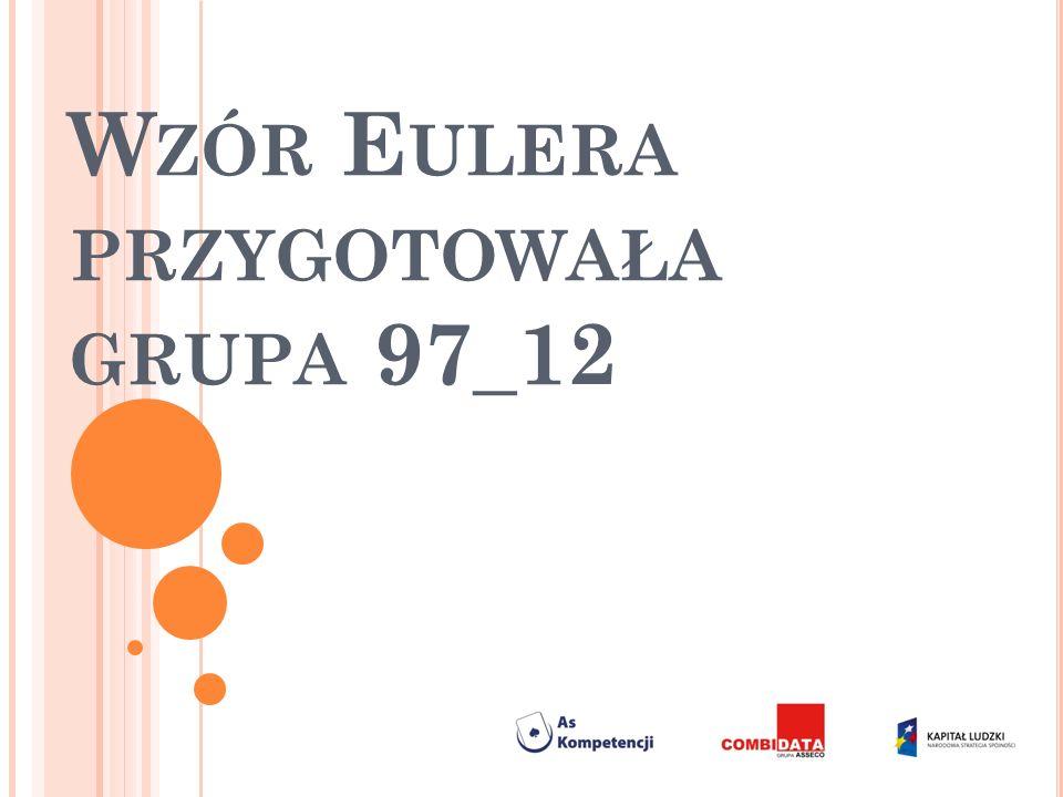 W ZÓR E ULERA PRZYGOTOWAŁA GRUPA 97_12