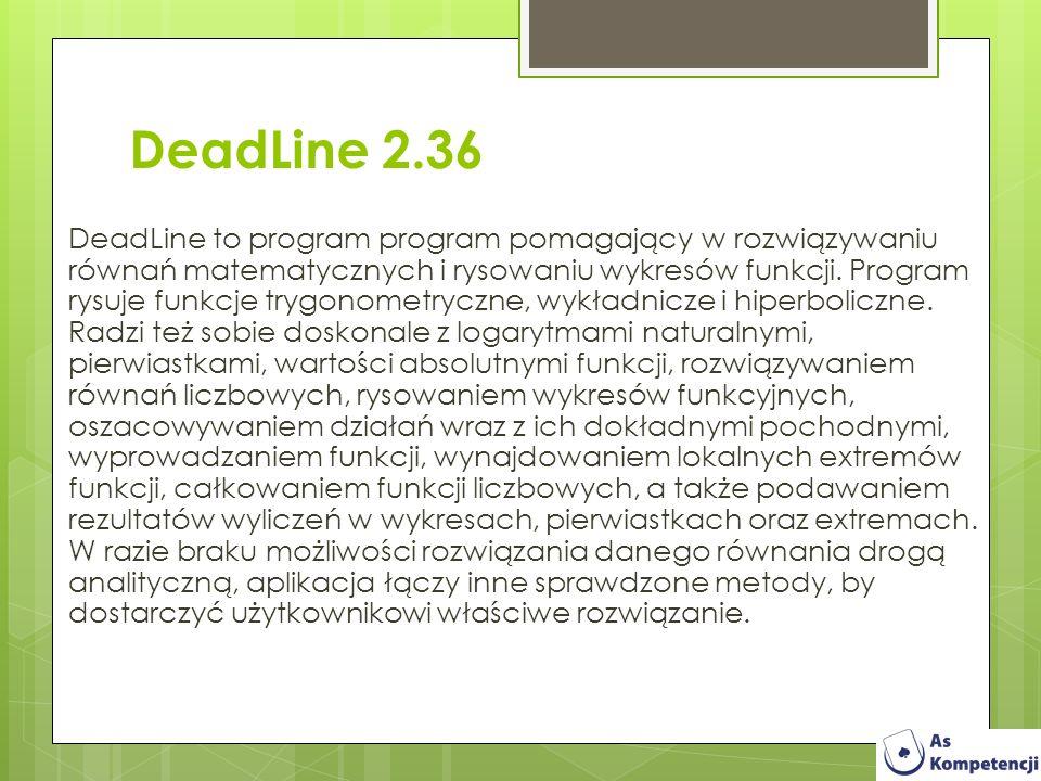 DeadLine 2.36 DeadLine to program program pomagający w rozwiązywaniu równań matematycznych i rysowaniu wykresów funkcji. Program rysuje funkcje trygon
