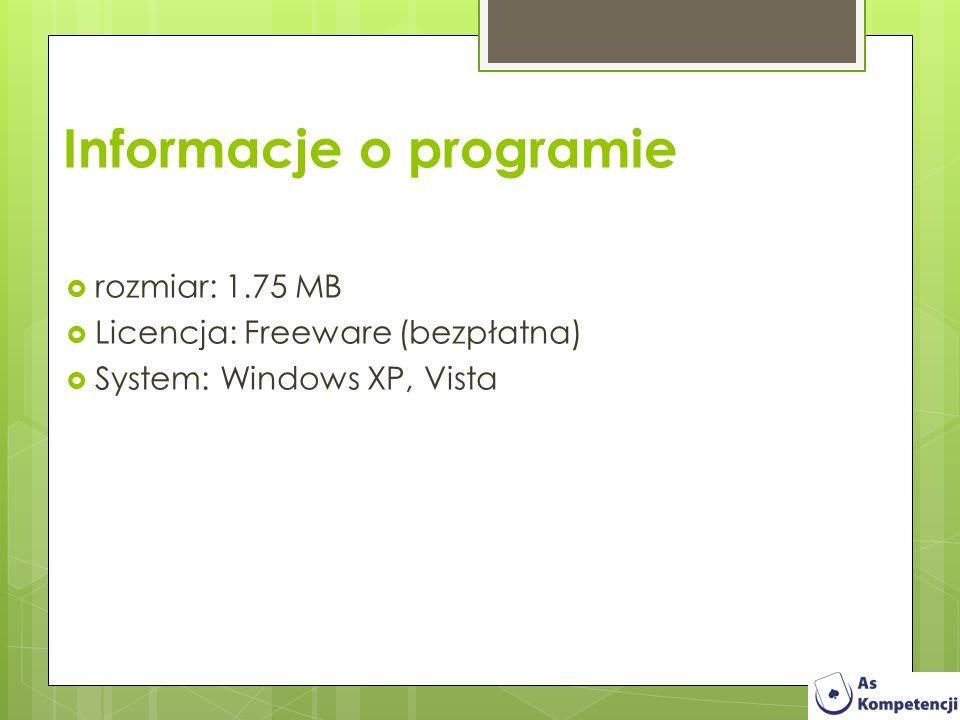 rozmiar: 1.75 MB Licencja: Freeware (bezpłatna) System: Windows XP, Vista Informacje o programie