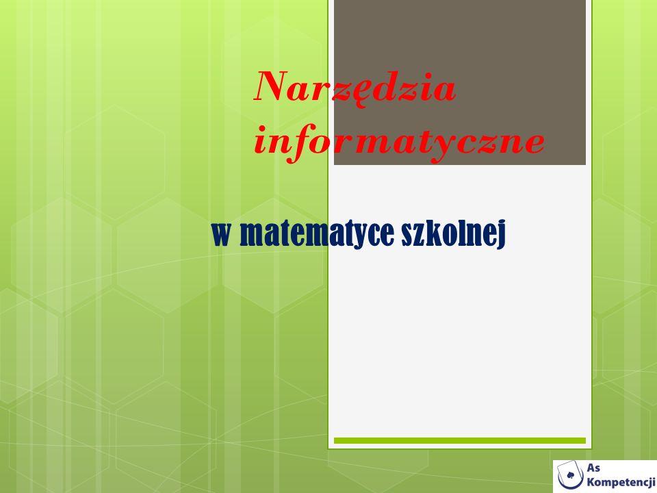 Spis Treści Algorytmy Euklidesa Aproksymacja DeadLine 2.36 Derive 6.1 PL AnalyticMath 1.1.4 FNGraph 2.61 Geometria 2.1 Geometry Calculator 1.2 GraphCalc Matematyka 1+2 Maxima 5.24.0 Microsoft Mathematics 4.0.1108 Wolfram Mathematica 8.0.1