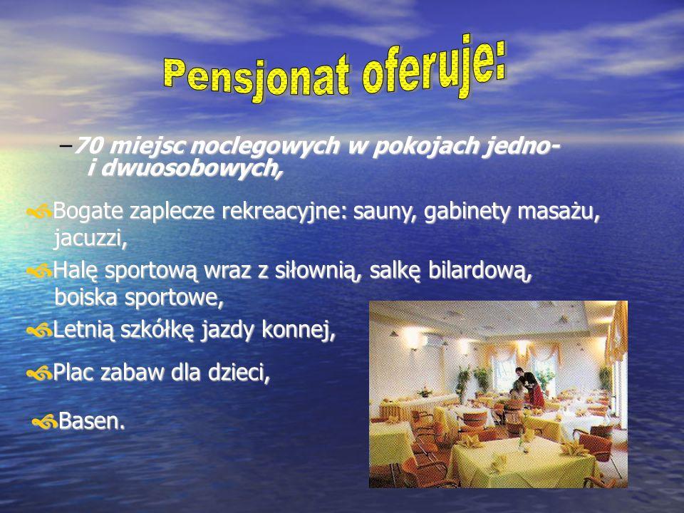 –70 miejsc noclegowych w pokojach jedno- i dwuosobowych, Bogate zaplecze rekreacyjne: sauny, gabinety masażu, jacuzzi, Bogate zaplecze rekreacyjne: sa