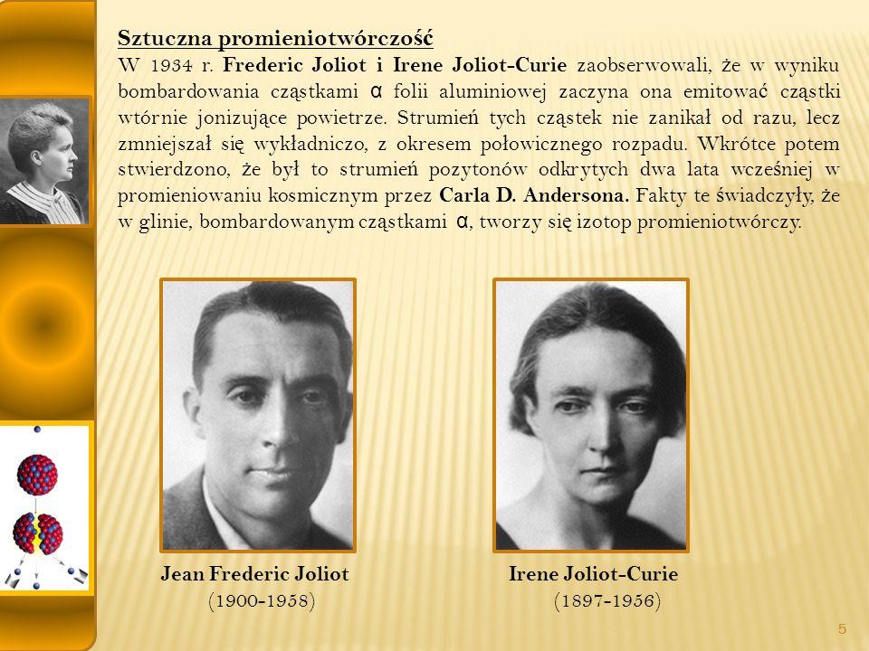 Sztuczna promieniotwórczo ść W 1934 r.