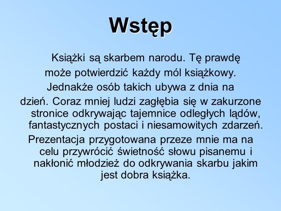 Pozycją z literatury polskiej przygotowaną przeze minie do zaprezentowania jest książka,,Gringo wśród dzikich plemion.
