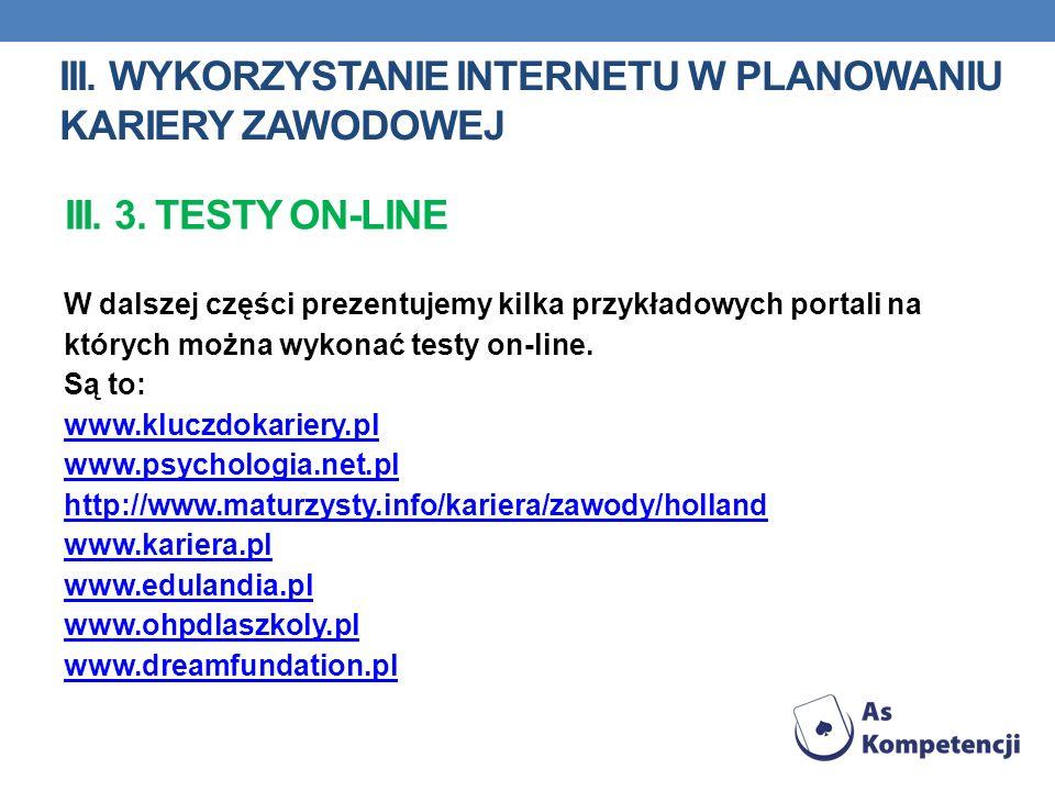 W dalszej części prezentujemy kilka przykładowych portali na których można wykonać testy on-line.