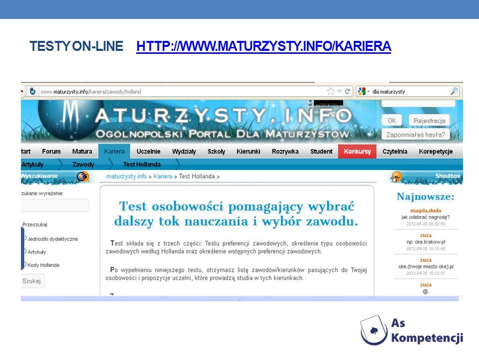 TESTY ON-LINE HTTP://WWW.MATURZYSTY.INFO/KARIERAHTTP://WWW.MATURZYSTY.INFO/KARIERA