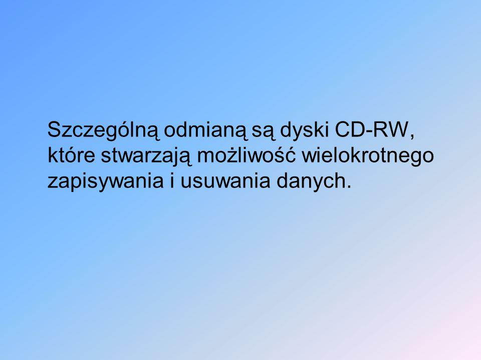 Szczególną odmianą są dyski CD-RW, które stwarzają możliwość wielokrotnego zapisywania i usuwania danych.