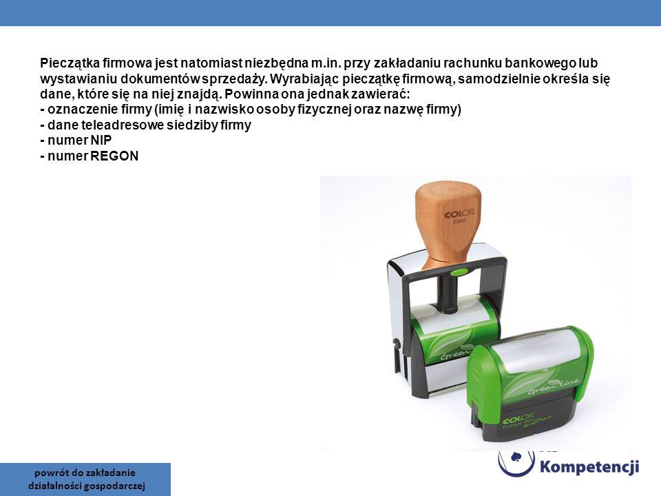 Pieczątka firmowa jest natomiast niezbędna m.in. przy zakładaniu rachunku bankowego lub wystawianiu dokumentów sprzedaży. Wyrabiając pieczątkę firmową