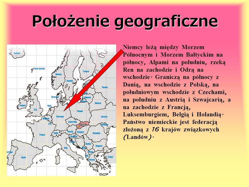 Położenie geograficzne Niemcy leżą między Morzem Północnym i Morzem Bałtyckim na północy, Alpami na południu, rzeką Ren na zachodzie i Odrą na wschodz